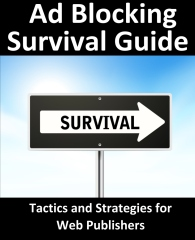 Ad Blocking Survival Guide