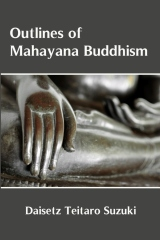 Outlines of Mahayana Buddhism