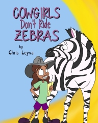Cowgirls Don't Ride Zebras