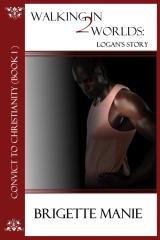 Walking in 2 Worlds:  Logan's Story