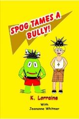 Spog Tames a Bully