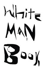 White Man Book