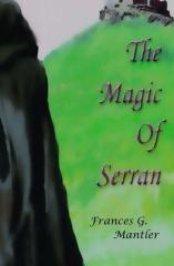 The Magic of Serran