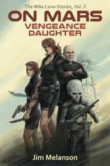 On Mars: Vengeance Daughter
