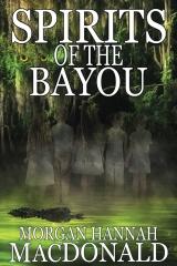 Spirits Of The Bayou