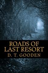 Roads of Last Resort