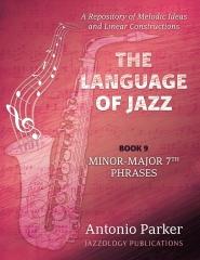 The Language Of Jazz - Book 9 Minor-Major 7th Phrases
