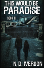 This Would Be Paradise: Book 2