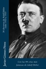 30 discursos de Adolf Hitler entre 1933 y 1937