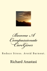 Become A Compassionate CareGiver