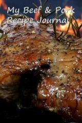 My Beef & Pork Recipe Journal