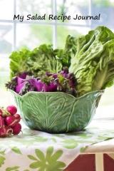 My Salad Recipe Journal
