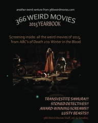 366 Weird Movies 2015 Yearbook