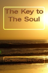 Dr. Michael's The Key to the Soul