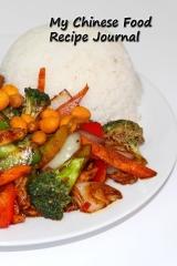 My Chinese Food Recipe Journal