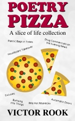 Poetry Pizza: A Slice of Life Collection