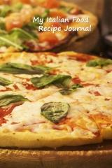 My Italian Food Recipe Journal