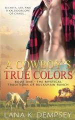 A Cowboy's True Colors