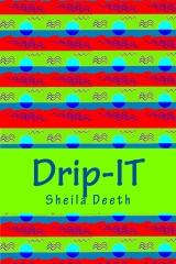 Drip-IT