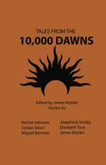 Tales From the 10,000 Dawns