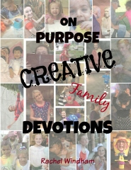 On Purpose Creative Family Devotions