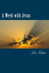 A Week with Jesus