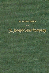 A History of the St. Joseph Lead Company