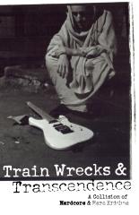 Train Wrecks & Transcendence
