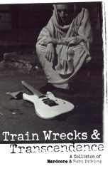 Train Wrecks & Transcendence
