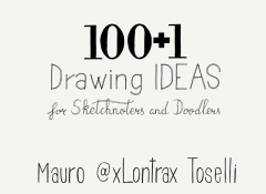 100 + 1 Drawing Ideas