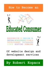 How to Become an Educated Consumer of Website Design and Development Services