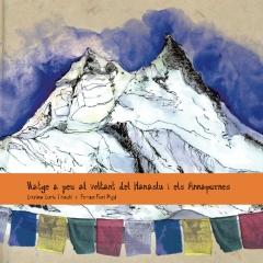 Viatge a peu al voltant del Manaslu i els Annapurnes