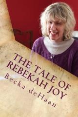 The Tale of Rebekah Joy