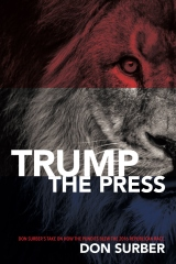 Trump the Press