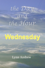 The Day and the Hour: Wednesday