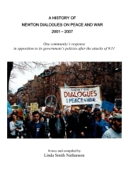 A History of Newton Dialogues on Peace and War, 2001-2007