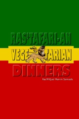Ras'tafari-an Vegetarian Dinners