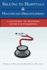 Selling to Hospitals & Healthcare Organizations