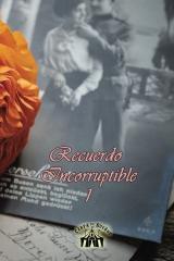 Recuerdo Incorruptible