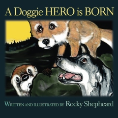 A Doggie Hero is Born