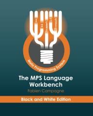 The MPS Language Workbench