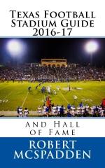 Texas Football Stadium Guide 2016-17