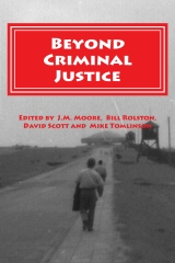 Beyond Criminal Justice