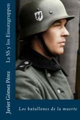 La SS y los Einsatzgruppen