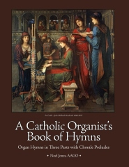 A Catholic Organist's Book of Hymns