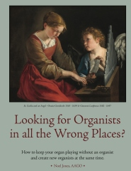 Looking for Organists in All the Wrong Places