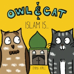 Owl & Cat: Islam Is...
