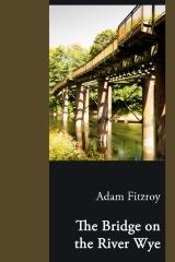 The Bridge on the River Wye