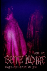 Bete Noire Issue #22