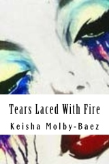 Tears Laced With Fire